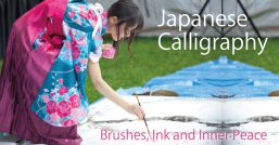 Japanese Calligraphy: Brushes, Ink, and Inner Peace