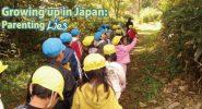 Growing up in Japan: Parenting Lies